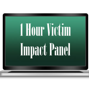 Victim impact panel, dui, dui online class